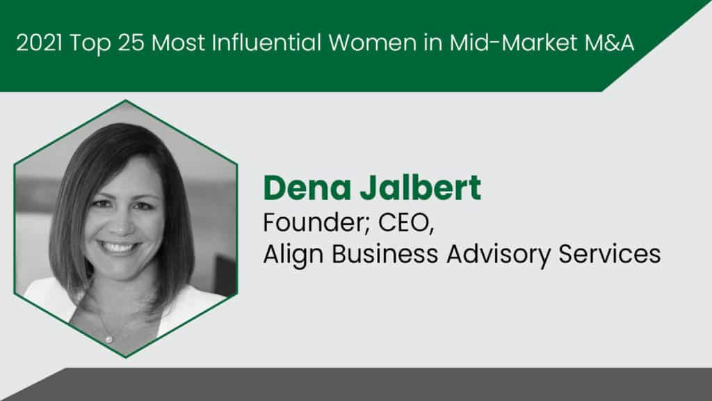 Dena Jalbert Named to 2021 Top 25 Most Influential Women in Mid-Market M&A