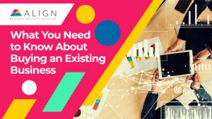 What You Need to Know About Buying an Existing Business