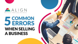 5 Common Errors When Selling a Business